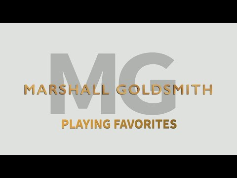 Playing Favorites - Marshall Goldsmith