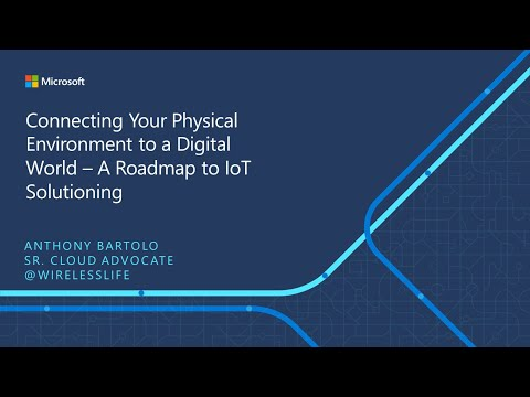 IoT ELP Module 1 (Main Presentation) - Connecting Your Physical Environment to a Digital World