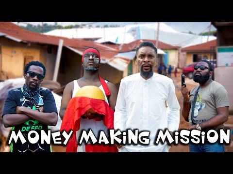 MONEY MAKING MISSION (YawaSkits, Episode 97)