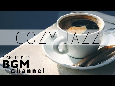 COZY JAZZ - Smooth Jazz Saxophone - Relaxing Background Music