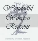 Wonderful Wooden Reasons