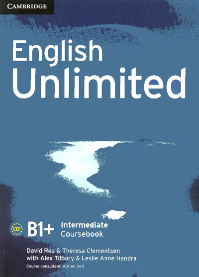 Business result upper intermediate get latest business ebooks david rea theresa clementson english unlimited intermediate coursebook publisher cup 2011 isbn 0521739896 english pdf 166 pages 7285 mb fandeluxe Choice Image