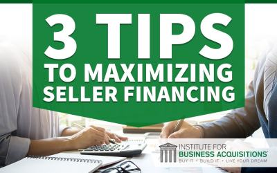 3 Tips to Maximizing Seller Financing
