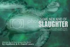 Some New Kind of SLAUGHTER