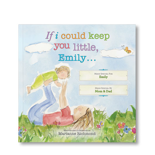 If I Could Keep You Little … – Personalized Book