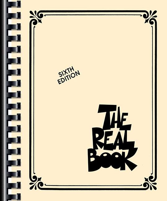 Real Books (Hal Leonard): The Real Book – Volume I – Sixth Edition (Paperback)