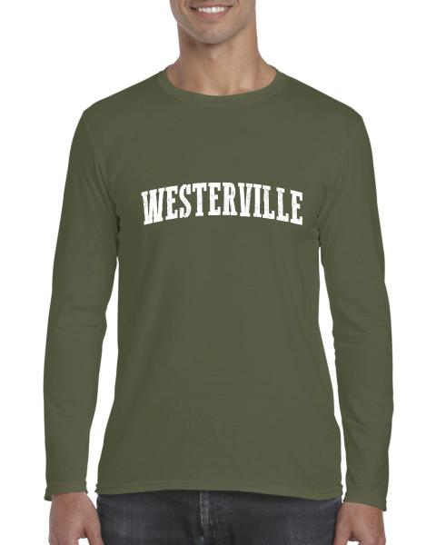 Westerville Ohio T Shirt Home of Ohio State University and OSU     Westerville Ohio T Shirt Home of Ohio State University and OSU Buckeyes  Bearcats Artix Mens Long Sleeve Shirts   Walmart com