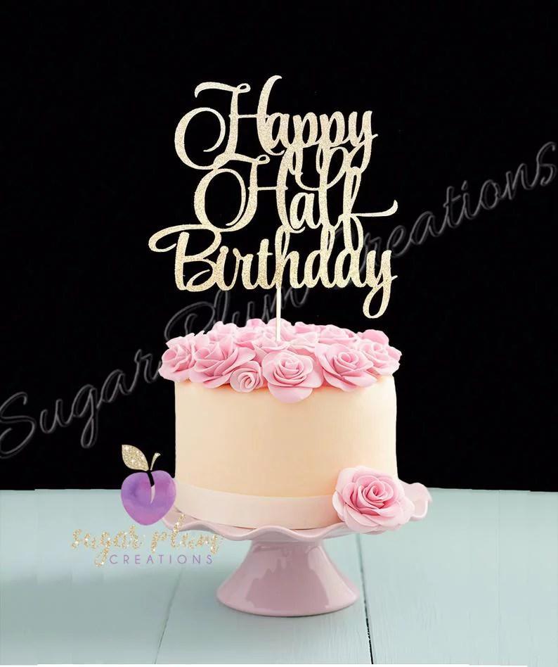 Happy Half Birthday Cake Topper Walmart Com Walmart Com