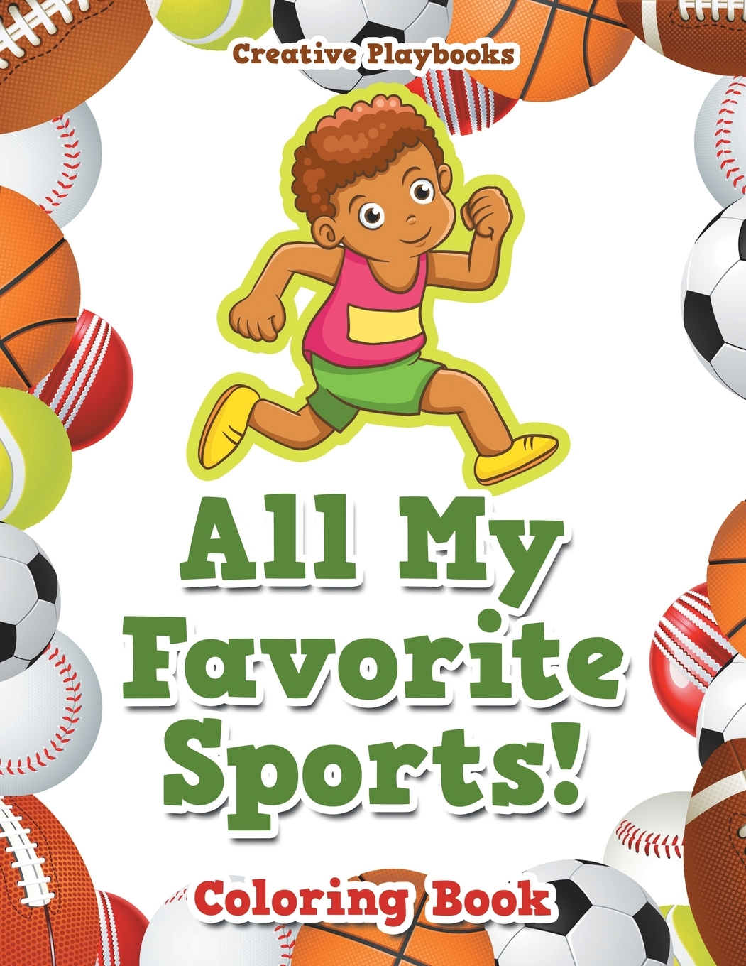 All My Favorite Sports Coloring Book Paperback