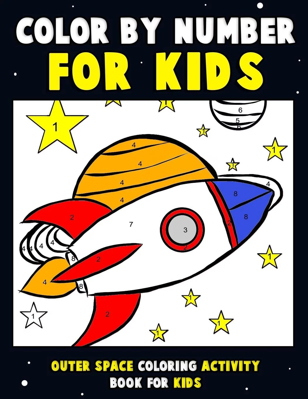 Color By Number For Kids Outer Space Coloring Activity