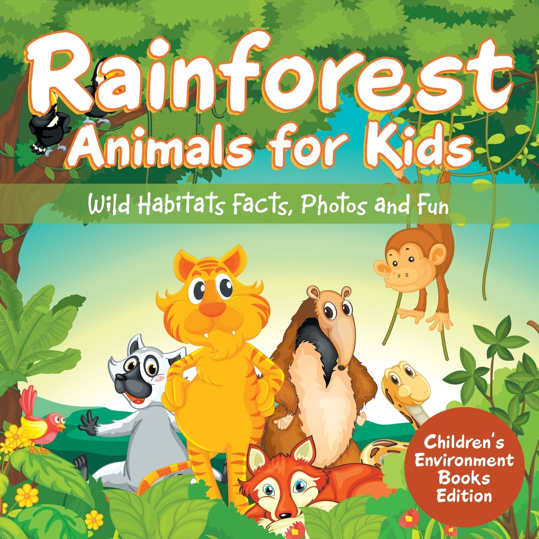 Rainforest Animals For Kids Wild Habitats Facts Photos