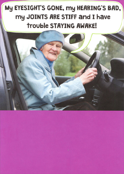Recycled Paper Greetings Old Lady Behind Steering Wheel Funny Birthday Card Walmart Com Walmart Com