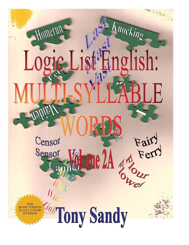 Logic List English Multi Syllable Word Vol 2a