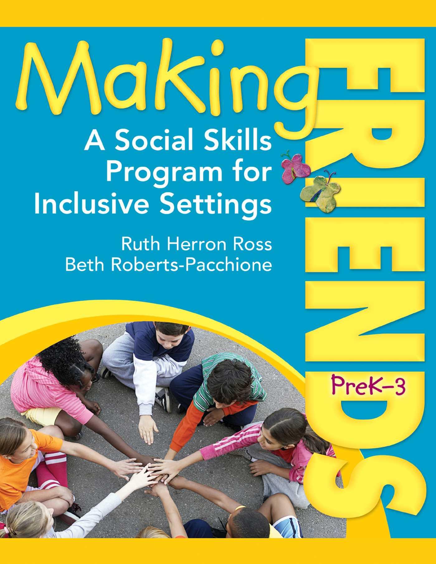 Making Friends Prek 3 A Social Skills Program For