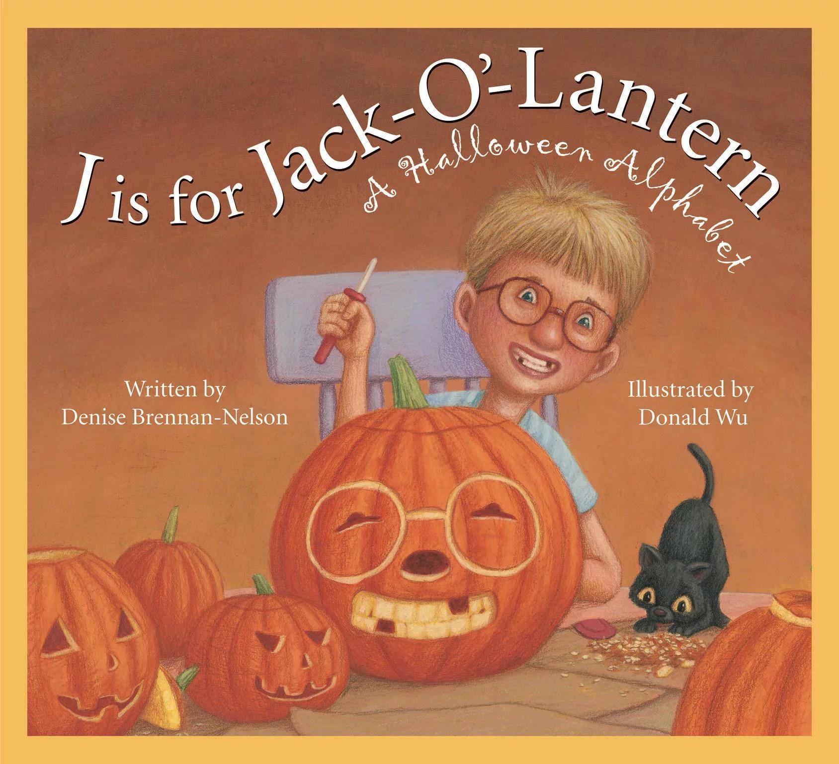 J Is For Jack O Lantern A Halloween Alphabet Hardcover