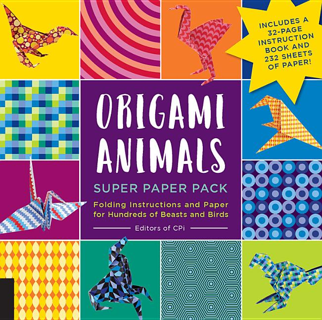 Origami Animals Super Paper Pack: Folding Instructions and Paper for Hundreds of Beasts and Birds–Includes a 32-Page Instruction Book and 232 Sheets of Paper!