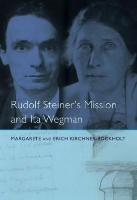 Rudolf Steiner's Mission and Ita Wegman (Paperback) - Walmart.com -  Walmart.com