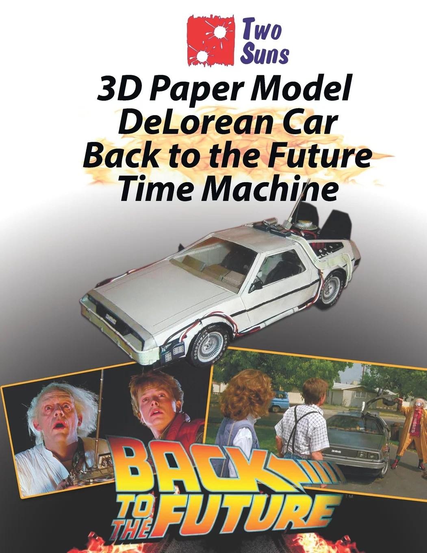 3d Paper Model Delorean Car Back To The Future Time