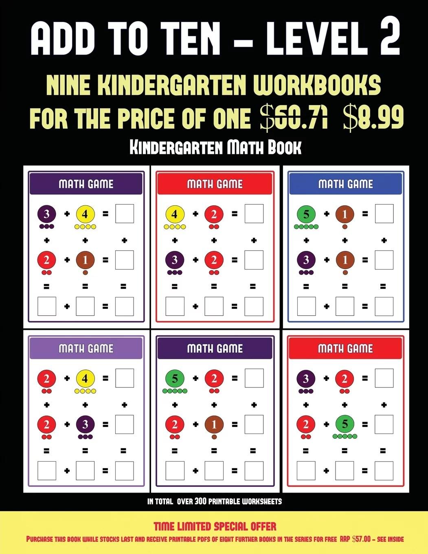 Kindergarten Math Book Kindergarten Math Book Add To Ten