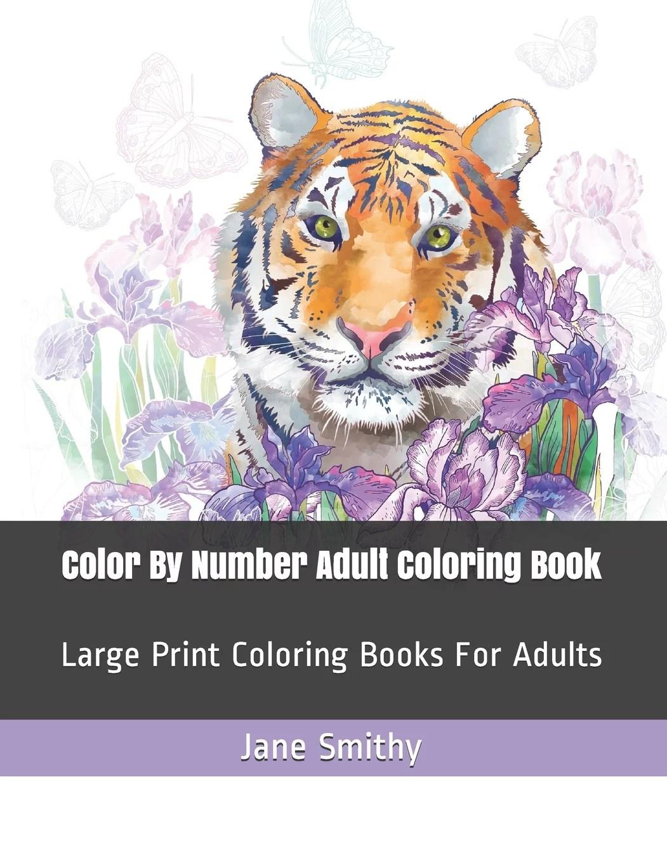 Adult Color By Numbers Color By Number Adult Coloring