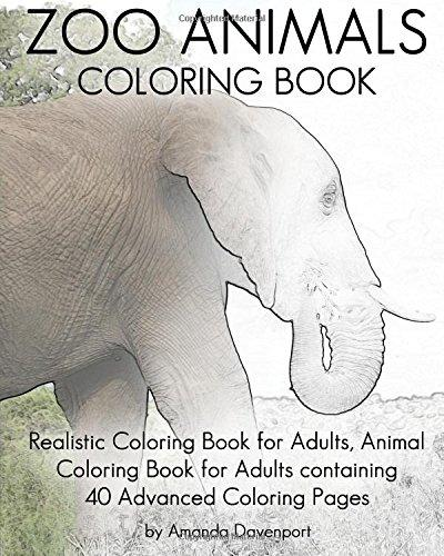 Zoo Animals Coloring Book Realistic Coloring Book For Adults Animal Coloring Book For Adults Containing 40 Advanced Coloring Pages Walmart Canada
