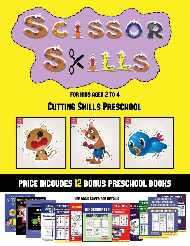 Cutting Skills Preschool Cutting Skills Preschool