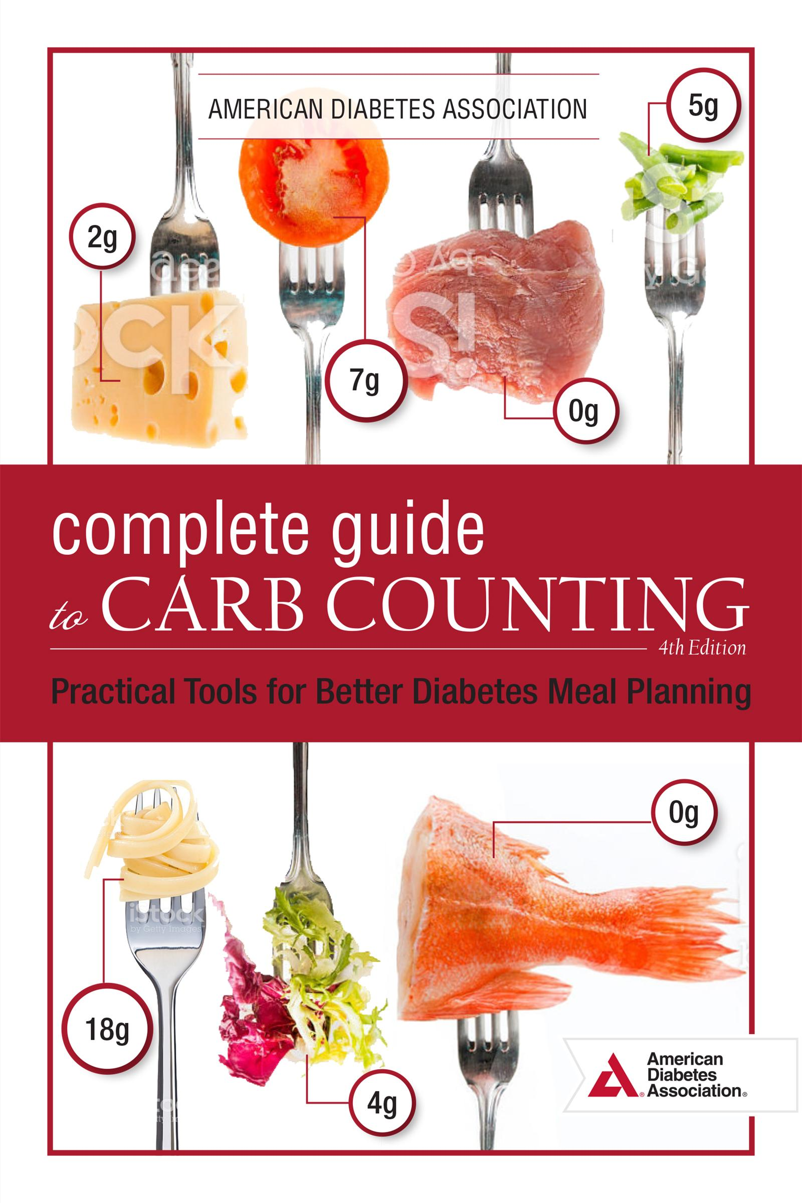 The Complete Guide To Carb Counting 4th Edition
