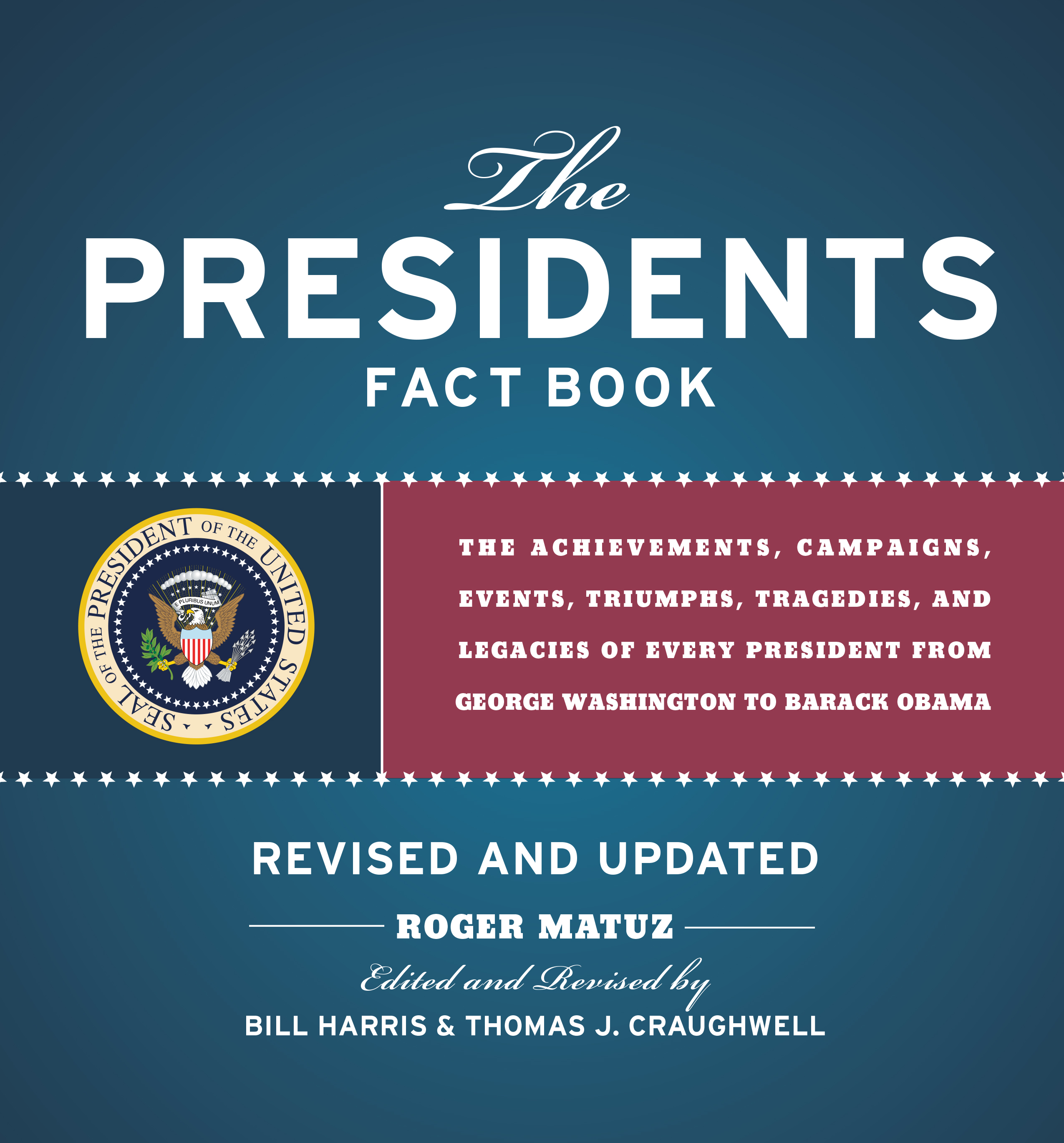The Presidents Fact Book Revised And Updated The