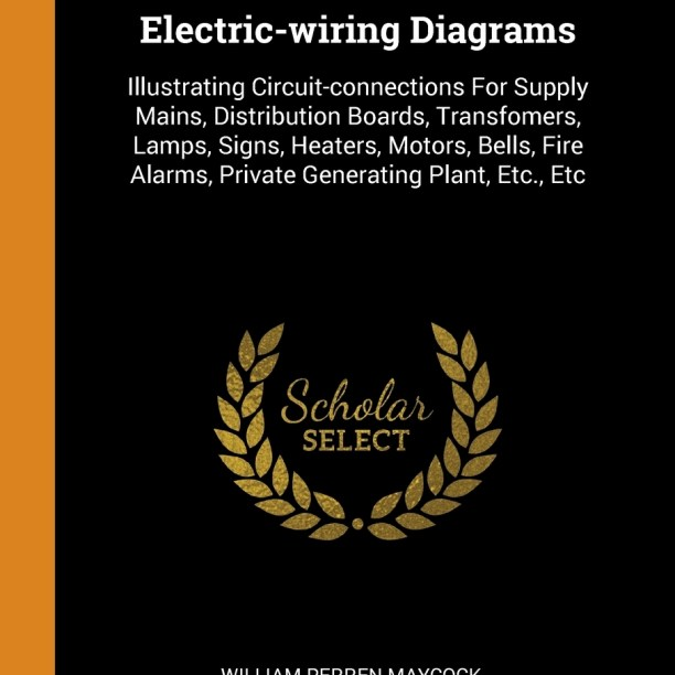 electricwiring diagrams  illustrating circuitconnections for supply  mains distribution boards transfomers lamps signs heaters motors  bells