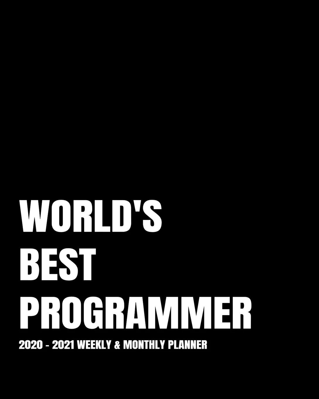 World S Best Programmer Planner 2 Year