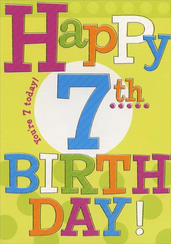 Designer Greetings Happy 7th Large Colorful Type Age 7 7th Birthday Card Walmart Com Walmart Com