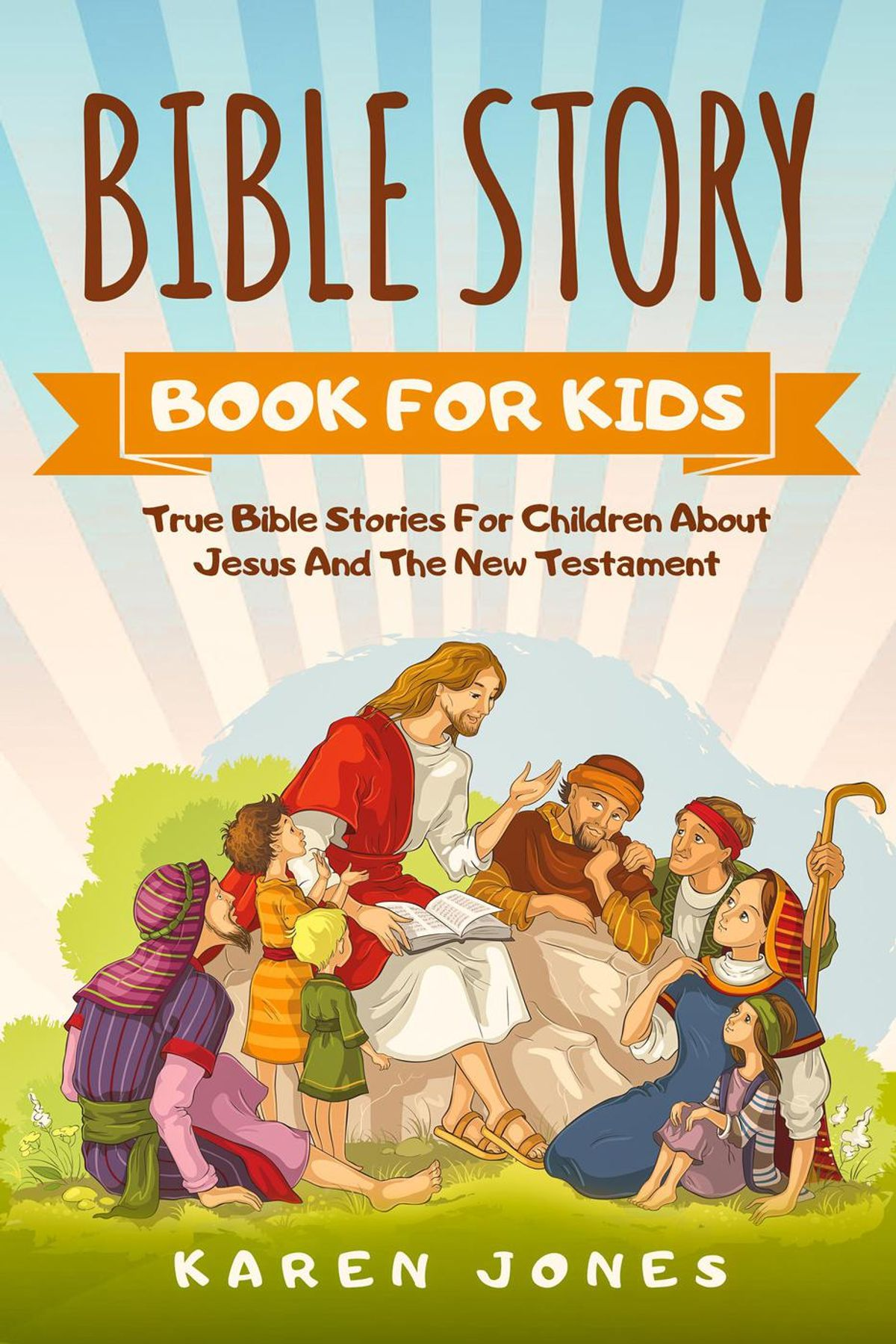 Bible Story Book For Kids True Bible Stories For Children
