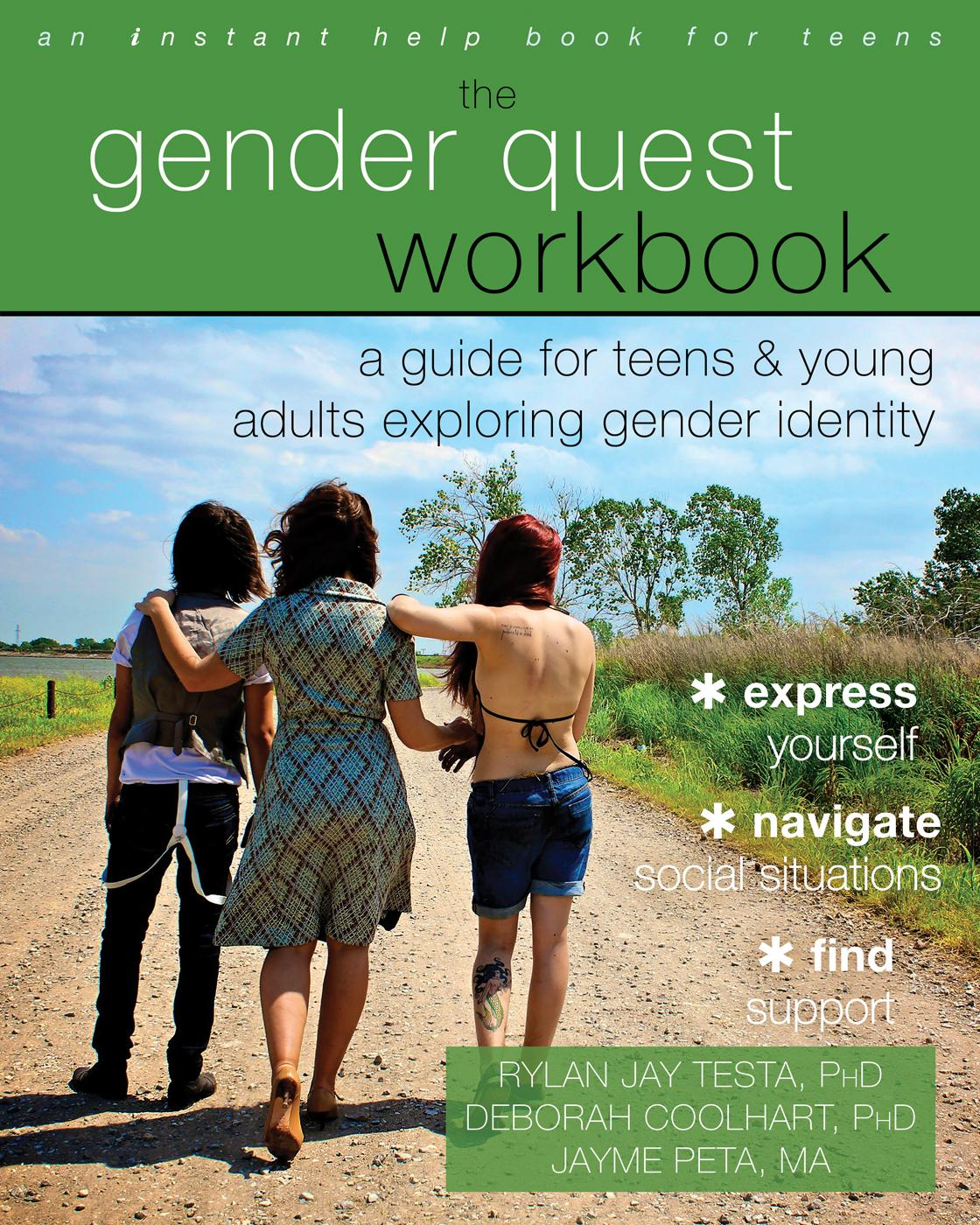 The Gender Quest Workbook A Guide For Teens And Young