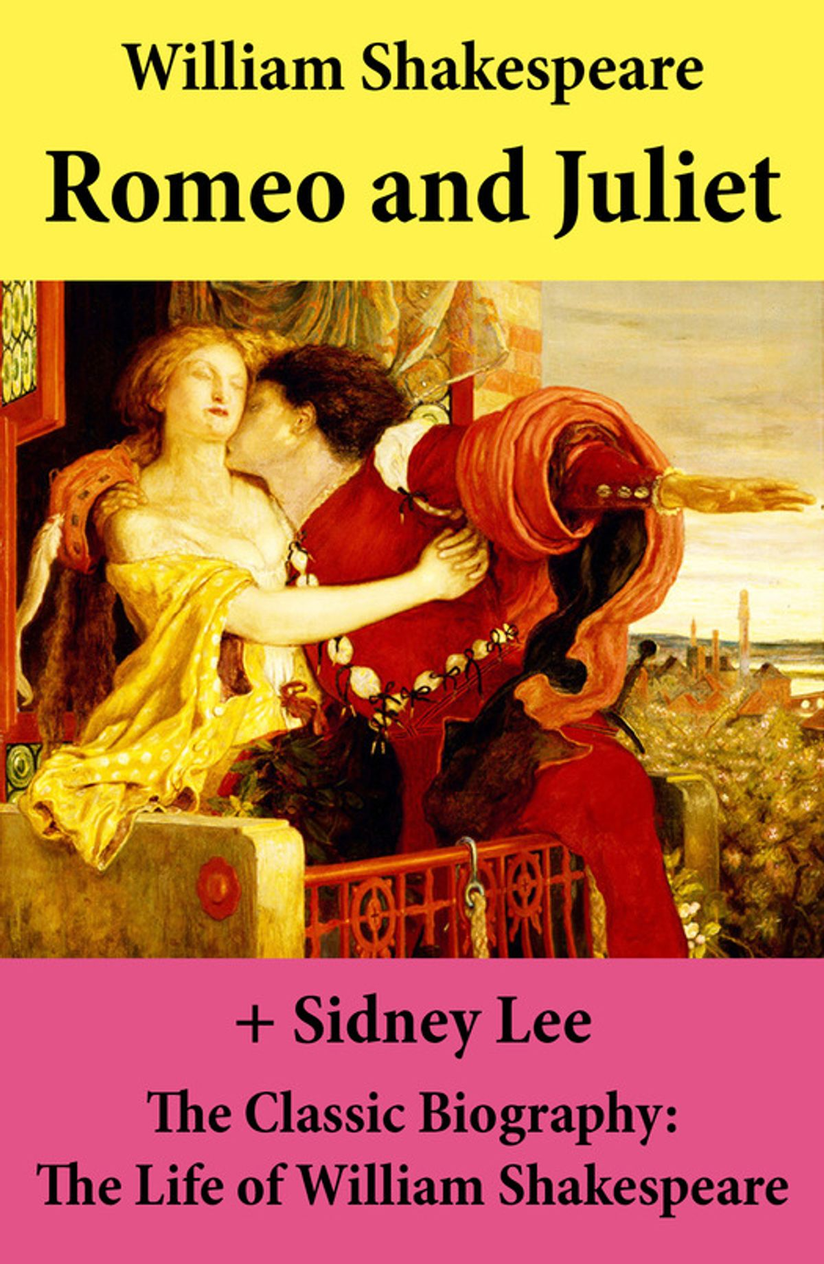 Romeo And Juliet The Unabridged Play The Classic