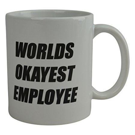 Rogue River Humorous Espresso Mug Worlds Okayest Worker Novelty Cup Nice Present Concept For Workplace Boss Employer White Elephant 74951305 9391 4d9e 80d3 36f881ac5c8b 1