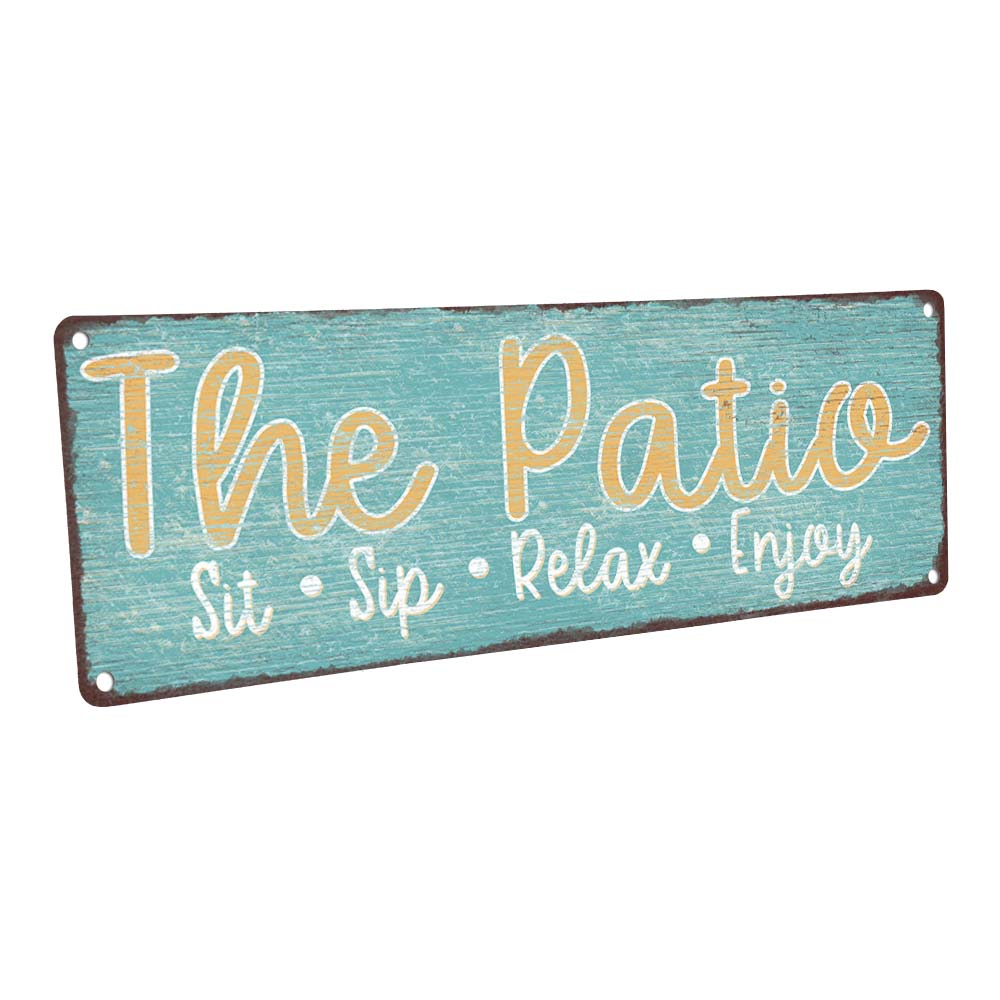 the patio sit sip relax 4 x12 metal sign wall decor for porch patio and deck