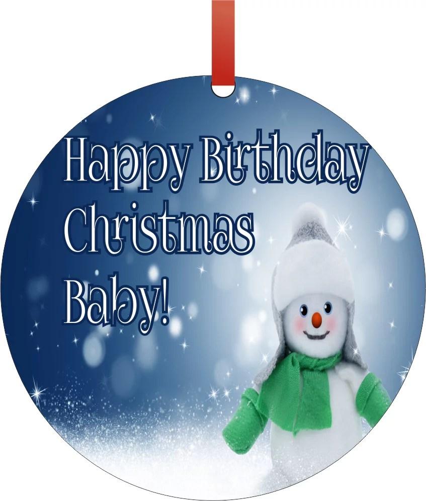Happy Birthday Christmas Baby Snowman Double Sided Round Shaped Flat Aluminum Glossy Christmas Ornament Tree Decoration Unique Modern Novelty Tree Decor Favors Walmart Com Walmart Com