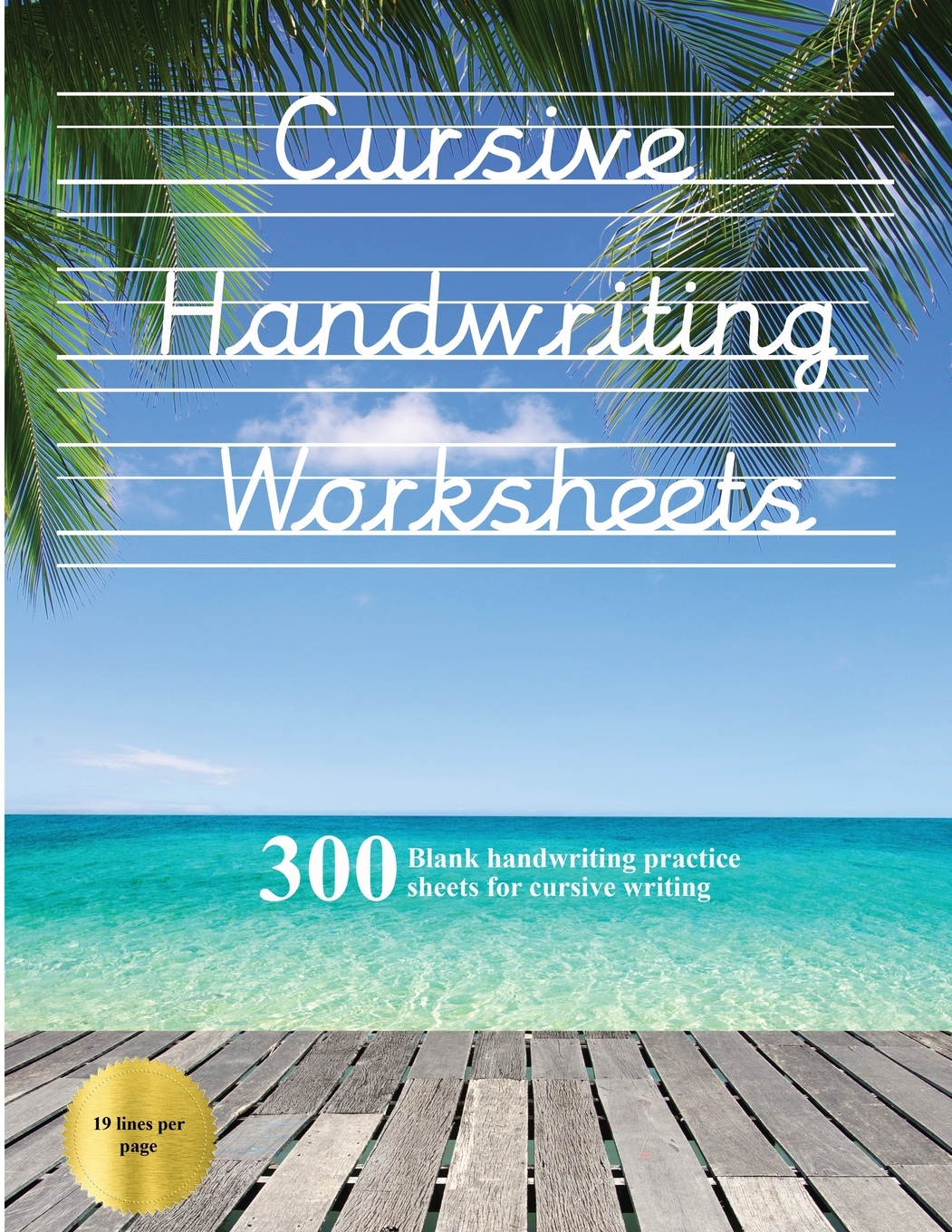 Cursive Handwriting Worksheets Book 100 Blank