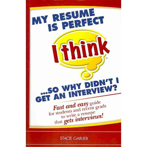 resume is perfect i think so why didn t i get an interview fast