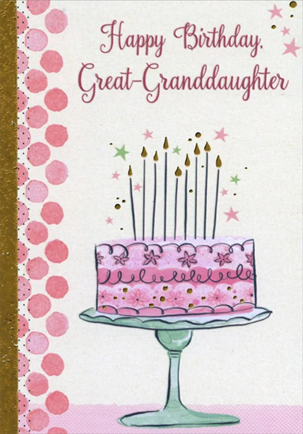 Designer Greetings Pink Cake Tall Candles Gold Foil Flames Birthday Card For Great Granddaughter Walmart Com Walmart Com