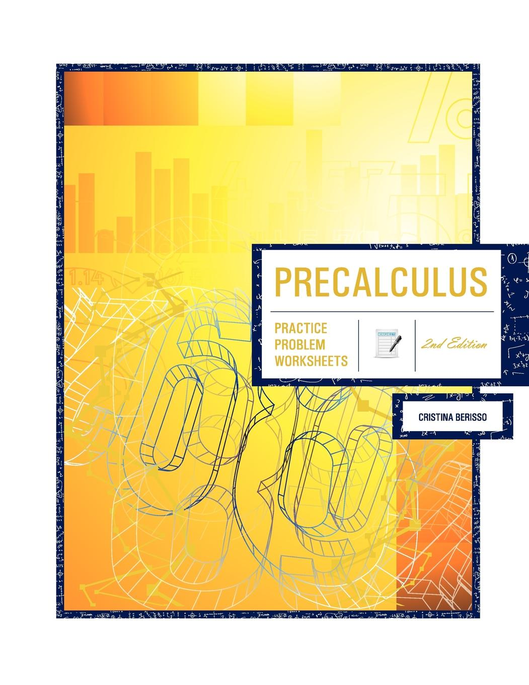 Precalculus 2nd Edition Practice Problem Worksheets