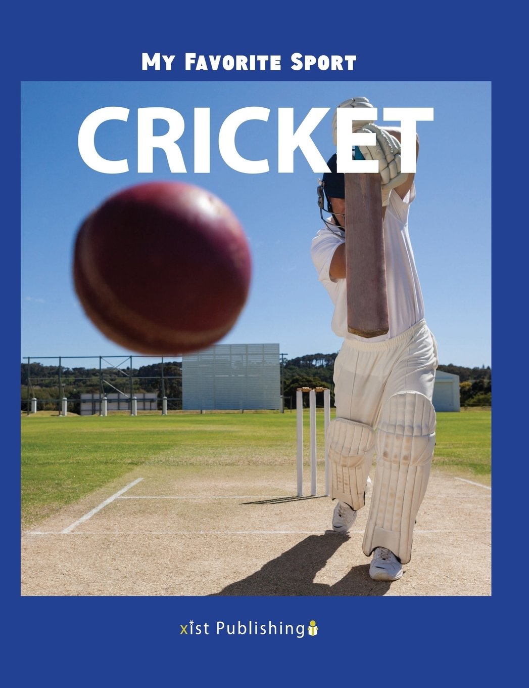 My Favorite Sport Cricket Hardcover