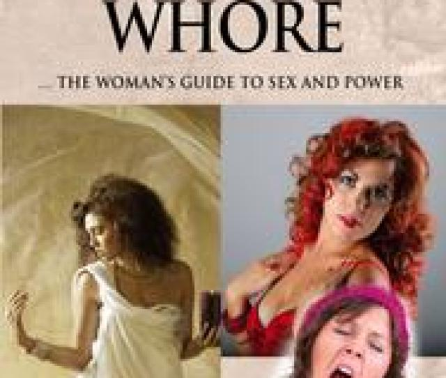 Goddess Mother Whore A Womans Guide To Sex And Power Ebook