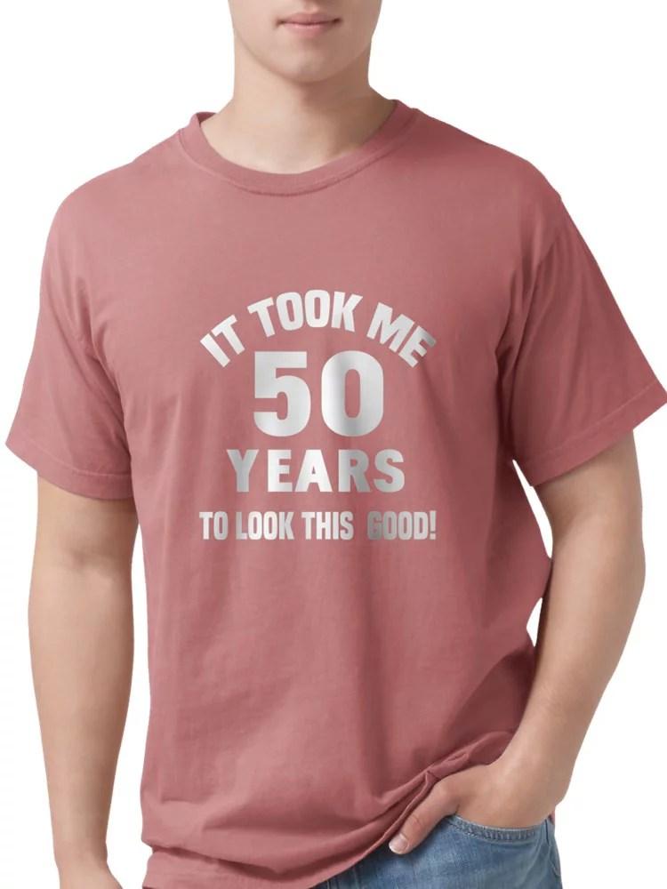 Cafepress Cafepress Funny 50th Birthday T Shirt Mens Comfort Colors Shirt Walmart Com Walmart Com