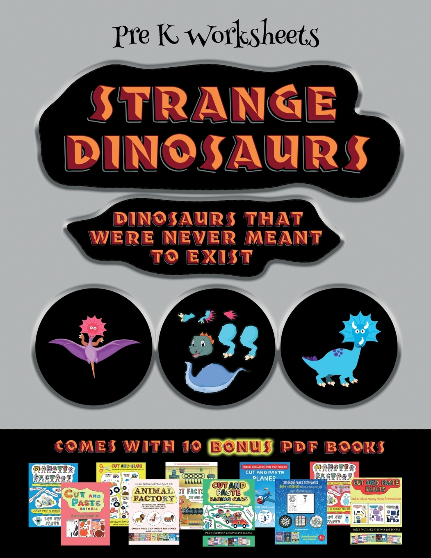 Pre K Worksheets Pre K Worksheets Strange Dinosaurs