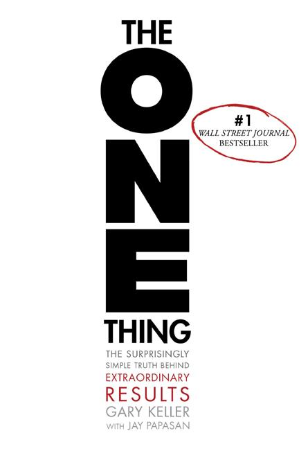 The One Thing : The Surprisingly Simple Truth Behind Extraordinary Results (Hardcover)