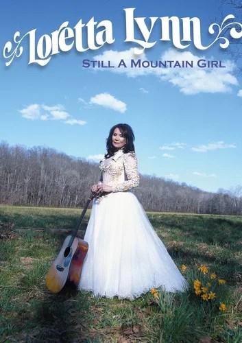 Loretta Lynn: Still a Mountain Girl (DVD)