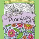 Color the Bible(r): Color the Promises of God: An Adult Coloring Book for Your Soul (Paperback)