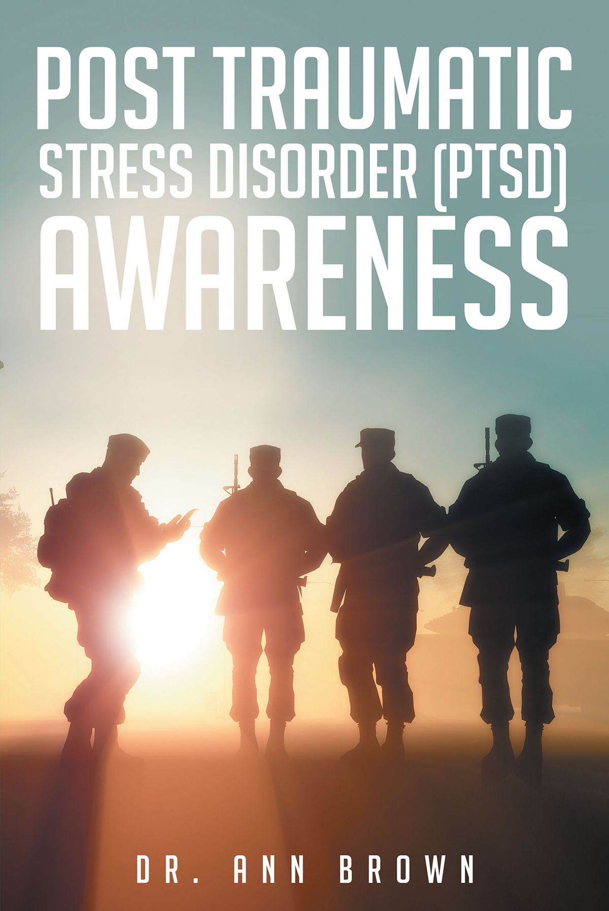 Post Traumatic Stress Disorder Ptsd Awareness