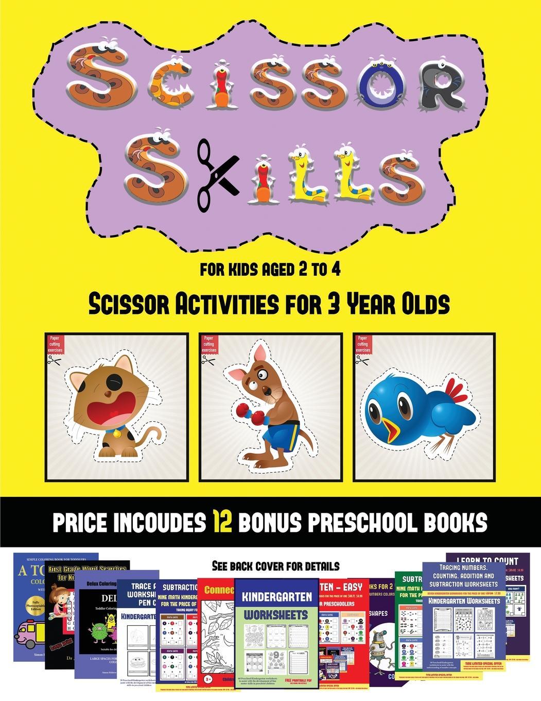Scissor Activities For 3 Year Olds Scissor Skills For